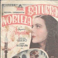 Cine: PROGRAMA DE CINE - NOBLEZA BATURRA - IMPERIO ARGENTINA, MIGUEL LIGERO - CIFESA - CINE ALCÁZAR - 1935. Lote 180879828