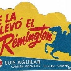 Cine: PROGRAMA DE CINE TROQUELADO - SE LA LLEVÓ EL REMINGTON - LUIS AGUILAR - MÁLAGA CINEMA - 1948.. Lote 181471502