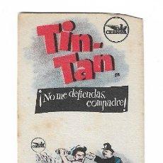 Cine: PROGRAMA DOBLE - ¡ NO ME DEFIENDAS, COMPADRE ! - TIN-TAN - 1949 - SIN PUBLICIDAD.. Lote 181989338