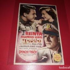 Cine: TREINTA SEGUNDOS SOBRE TOKIOCON SPENCER TRACY. PUBLICIDAD DEL CINE AL DORSO. AÑO 1944. Lote 182504011