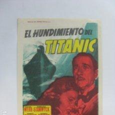 Cine: EL HUNDIMIENTO DEL TITANIC - FOLLETO MANO ORIGINAL - CLIFTON WEBB BARBARA STANWYCK SOLIGO NEGULESCO. Lote 182610680