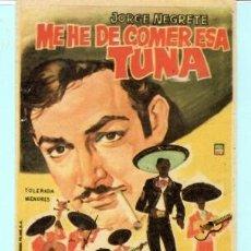 Cine: FOLLETO DE MANO DE ME HE DE COMER ESA TUNA CON JORGE NEGETE CINE VICTORIA ZARAGOZA EL AÑO 1969. Lote 182830693
