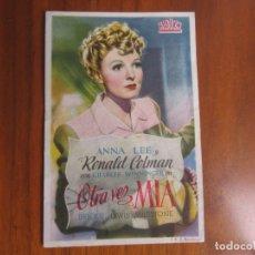 Cine: PROGRAMA DE CINE FOLLETO DE MANO-OTRA VEZ MIA-AÑOS 40-50 . Lote 183037413