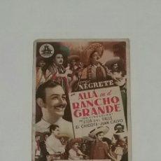 Cine: ALLÁ EN EL RANCHO GRANDE. JORGE NEGRETE.FOLLETO DE MANO.CON PUBLICIDAD. TEATRO DIVINO ARGUELLES. Lote 183525728