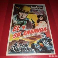 Cine: EL Y SU ENEMIGA CON JOHN WAYNE. SIN PUBLICIDAD. AÑO 1944. Lote 183937236