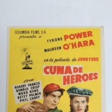 Cine: PROGRAMA DE MANO AÑO 1958 CUNA DE HEROES TYRONE POWER, MAUREEN O'HARA, JOHN FORD. Lote 183997273
