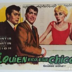 Cine: PROGRAMA DE MANO AÑO 1961 ¿QUIEN ERA ESA CHICA? TONY CURTIS, DEAN MARTIN, JANET LEIGH. Lote 184003365