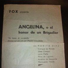 Cine: 1935 ANGELINA O EL HONOR DE UN BRIGADIER PROGRAMA DE CINE ALELUYA POR CASTANYS - FOX ROSITA DIAZ . Lote 184439677