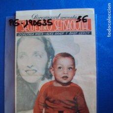 Cine: (PG-190635)PROGRAMA DE CINE - SECUESTRO SENSACIONAL - CINE RAMBLA AÑO 1935. Lote 184786221