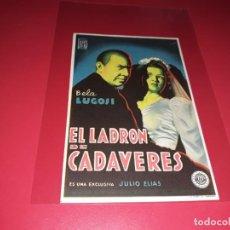 Cine: EL LADRON DE CADAVERES. PUBLICIDAD AL DORSO. AÑO 1945. Lote 186417370