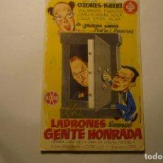 Cine: PROGRAMA LOS LADRONES SOMOS GENTE HONRADA-J.LUIS OZORES -PUBLICIDAD. Lote 187121717