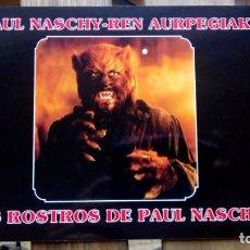 Cine: LOS ROSTROS DE PAUL NASCHY - ALBUM DE CROMOS. Lote 187181797
