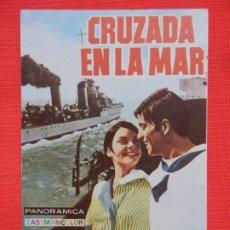 Cine: CRUZADA EN LA MAR, IMPECABLE SENCILLO ORIGINAL, JOSE RUBIO, SIN PUBLICIDAD. Lote 187381007