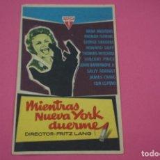 Cine: FOLLETO DE MANO PROGRAMA DE CINE MIENTRAS NUEVA YORK DUERME CON PUBLICIDAD LOTE 26. Lote 187392603