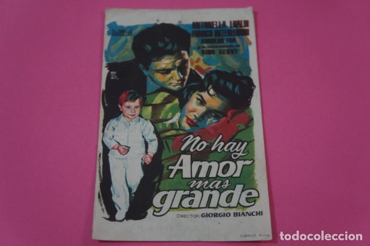 FOLLETO DE MANO PROGRAMA DE CINE NO HAY AMOR MAS GRANDE CON PUBLICIDAD LOTE 26 (Cine - Folletos de Mano - Bélicas)