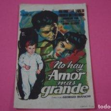 Cine: FOLLETO DE MANO PROGRAMA DE CINE NO HAY AMOR MAS GRANDE CON PUBLICIDAD LOTE 26. Lote 187396473