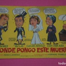 Cine: FOLLETO DE MANO PROGRAMA DE CINE ¿DONDE PONGO ESTE MUERTO? SIN PUBLICIDAD LOTE 27 MIRAR FOTO. Lote 187529368