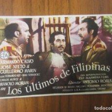 Cine: PROGRAMA DE CINE FOLLETO DE MANO-LOS ULTIMOS DE FILIPINAS- AÑOS 40-50 SIN PUBLICIDAD. Lote 187569571