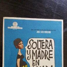 Cine: PROGRAMA DE MANO ORIG - SOLTERA Y MADRE EN LA VIDA - SIN PUBLICIDAD. Lote 187613981