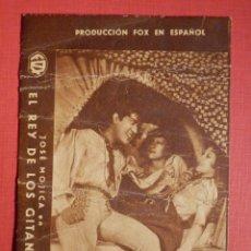 Cine: PROGRAMA CINE CARTÓN. FOX. EL REY DE LOS GITANOS. JOSÉ MOJICA. AÑOS 30 - SIN PUBLICIDAD -. Lote 188565065