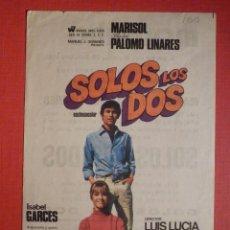Cine: FOLLETO MANO, PROGRAMA - SOLOS LOS DOS - MODERNO - 29 DE OCTUBRE 1968. Lote 188568357
