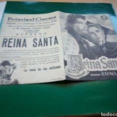 Cine: PROGRAMA DE CINE DOBLE. REINA SANTA. PRINCIPAL CINEMA DE ALICANTE. 1948. Lote 189681817
