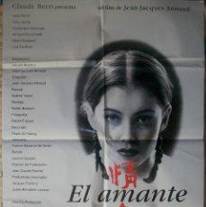 Cine: CARTEL/PÓSTER ORIGINAL DE LA PELÍCULA EL AMANTE. DE JEAN JACQUES ANNAUD. Lote 189685788