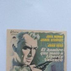 Cine: EL HOMBRE QUE MATO A LIBERTY VALANCE,PROGRAMA DE CINE SIN PUBLICIDAD. Lote 191120361