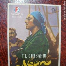Cine: PROGRAMA DE MANO DE LA PELÍCULA EL CORSARIO NEGRO CON PEDRO ARMENDARIZ. Lote 191220590