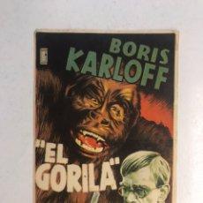 Cine: CINEMA RIALTO CASTELLÓN. EL GORILA, CON BORIS KARLOFF. FOLLETO DE MANO (A.1945). Lote 191259835