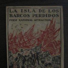 Cine: LA ISLA DE LOS BARCOS PERDIDOS-PROGRAMA DE CINE-DIBUJOS D'IVORI-VER FOTOS-(V-18.791). Lote 191494260