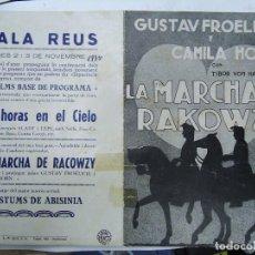 Cine: LA MARCHA DE RAKOWZY 1935 HUET GUSTAV FROHLICH CAMILLA HORNPIE PUBLICIDAD DE LA SALA REUS 2 Y 3 DE N. Lote 191805048