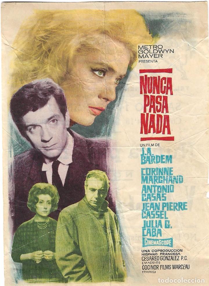 PROGRAMA DE CINE - NUNCA PASA NADA - CORINNE MARCHAND, ANTONIO CASAS - CINE LICEO - 1965. (Cine - Folletos de Mano - Drama)