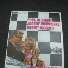 Foglietti di film di film antichi di cinema: PROGRAMA DE CINE 500 MILLAS. PAUL NEWMAN, JOANNE WOODWARD.. Lote 191913771