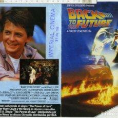 Cine: FOLLETO MANO PROGRAMA REGRESO AL FUTURO MICHAEL J. FOX, IMPERIAL CINEMA 21 JUNIIO DE 1986. Lote 192748917