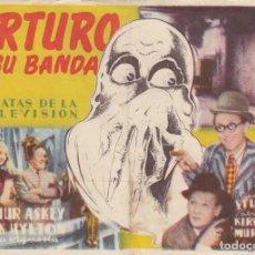 Cine: ARTURO Y SU BANDA. PROGRAMA SENCILLO, GRANDE CON PUBLICIDAD.. Lote 193012905