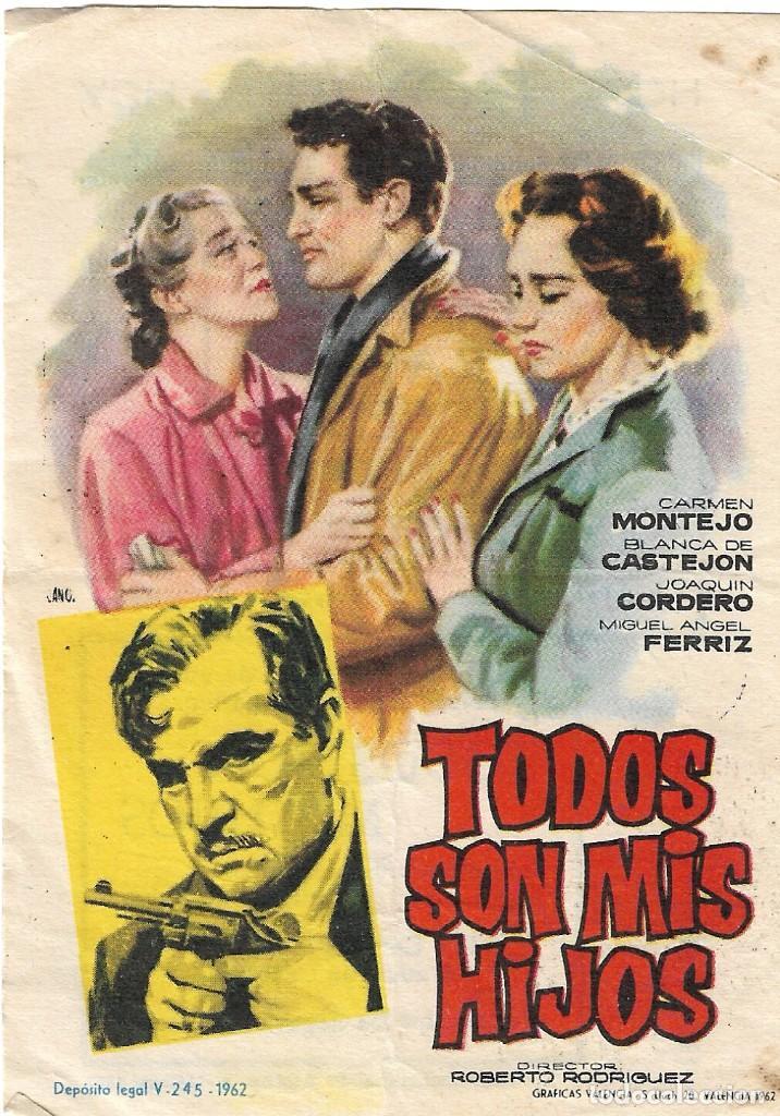 PROGRAMA DE CINE - TODOS SON MIS HIJOS - CARMEN MONTEJO - TEATRO CINE ROYAL (MÁLAGA) - 1951. (Cine - Folletos de Mano - Drama)