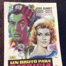 Foglietti di film di film antichi di cinema: FOLLETO DE MANO UN BRUTO PARA PATRICIA . SIN PUBLICIDAD. Lote 193974610
