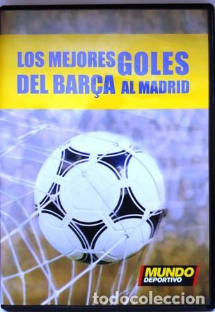 DVD LOS MEJORES GOLES DEL BARÇA AL MADRID (Cine - Folletos de Mano - Deportes)