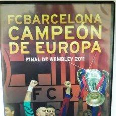 Cine: DVD F. C. BARCELONA CAMPEÓN DE EUROPA FINAL DE WEMBLEY 2011. Lote 194153997