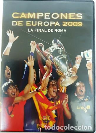 DVD F. C. BARCELONA CAMPEÓNES DE EUROPA 2009 LA FINAL DE ROMA (Cine - Folletos de Mano - Deportes)