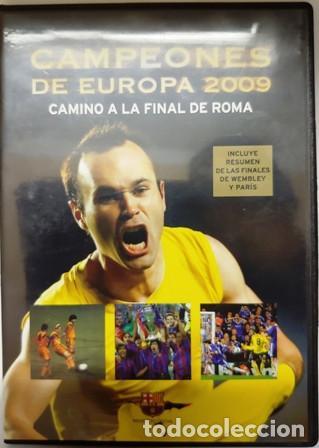 DVD F. C. BARCELONA CAMPEÓNES DE EUROPA 2009 CAMINO A LA FINAL DE ROMA (Cine - Folletos de Mano - Deportes)