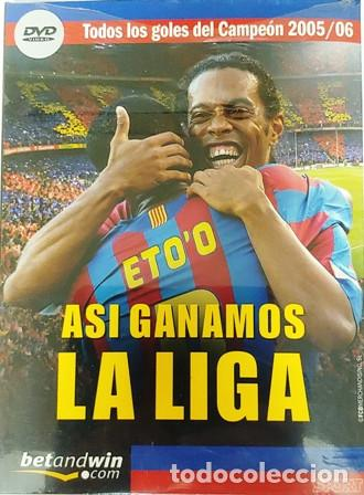 DVD F. C. BARCELONA ASI GANAMOS LA LIGA TODOS LOS GOLES DEL CAMPEÓN 2005 - 2006 (Cine - Folletos de Mano - Deportes)