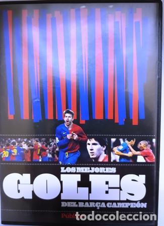 DVD F. C. BARCELONA LOS MEJORES GOLES DEL BARÇA CAMPEÓN (Cine - Folletos de Mano - Deportes)