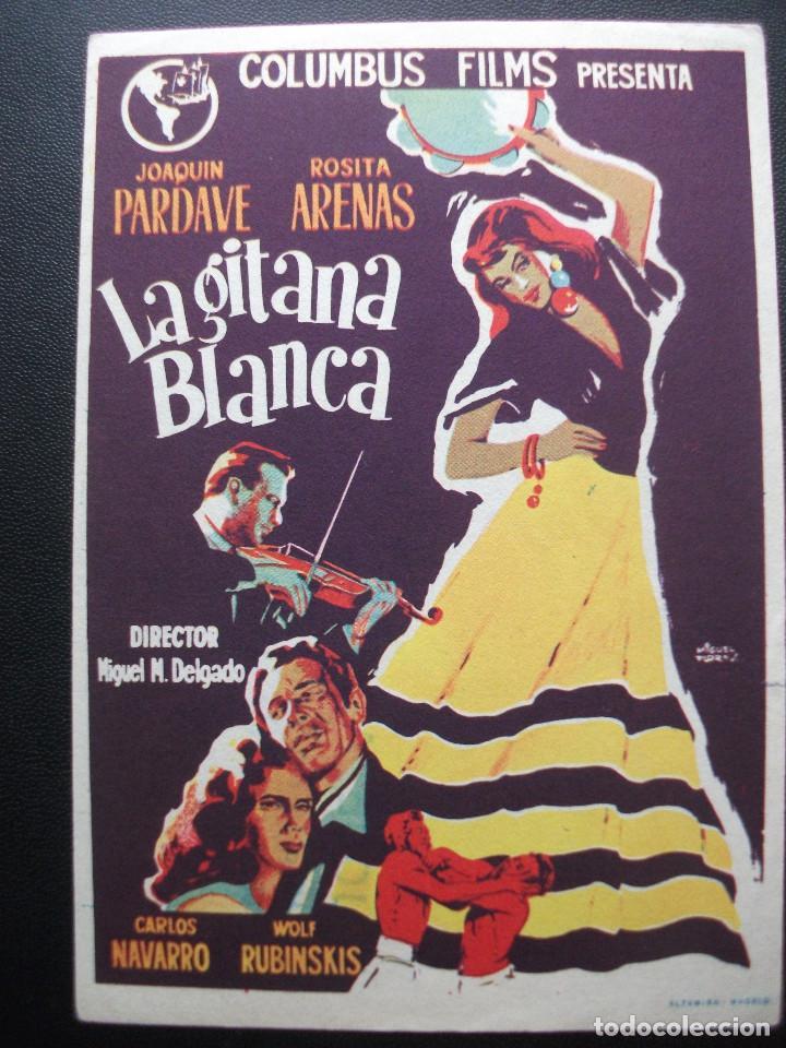 LA GITANA BLANCA, JOAQUIN PARDAVÉ, ROSITA ARENAS (Cine - Folletos de Mano - Musicales)