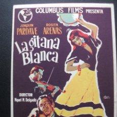 Cine: LA GITANA BLANCA, JOAQUIN PARDAVÉ, ROSITA ARENAS. Lote 194213850