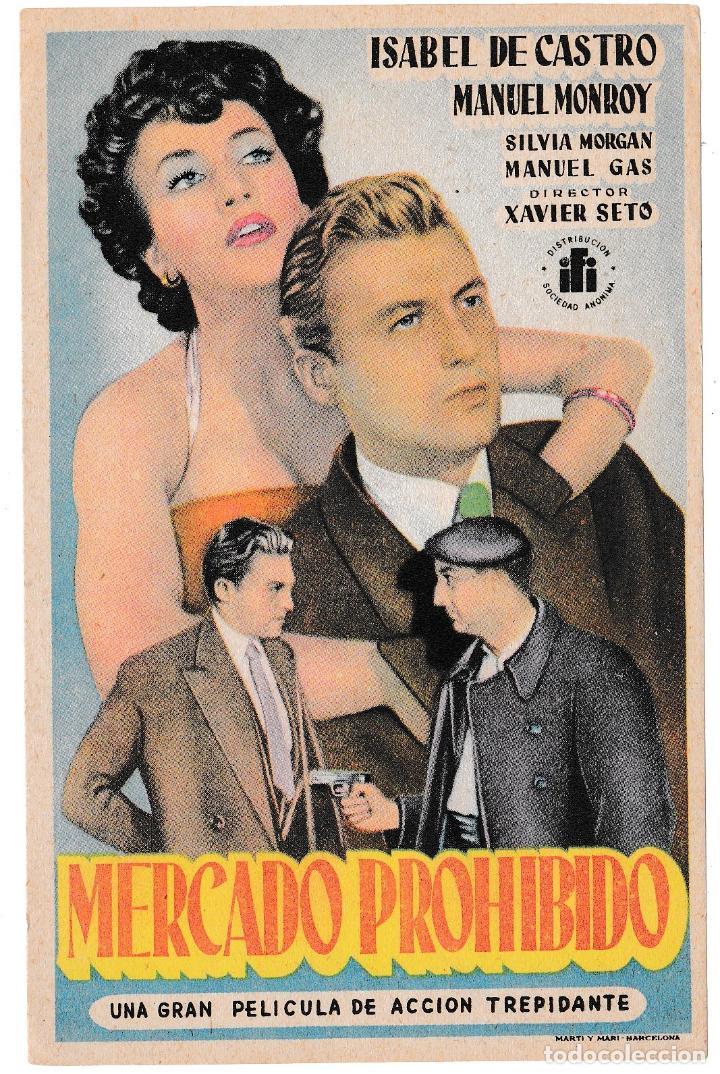 MERCADO PROHIBIDO - ISABEL DE CASTRO - MANUEL MONROY (Cine - Folletos de Mano - Acción)