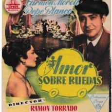 Cine: AMOR SOBRE RUEDAS - CARMEN MORELL - PEPE BLANCO - OLYMPIA BURJASOT 1954. Lote 194377182
