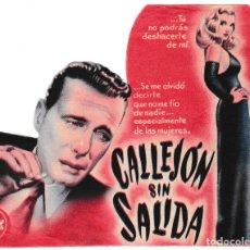 Flyers Publicitaires de films Anciens: CALLEJÓN SIN SALIDA - LIZABETH SCOTT - HUMPHREY BOGART - TROQUELADO. Lote 194377442