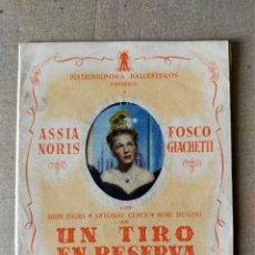 Cine: PROGRAMA DE CINE: UN TIRO EN RESERVA. ASSIA NORIS, F. GIACHETTI - DOBLE CON PUBLICIDAD CINE GADES. Lote 194392142